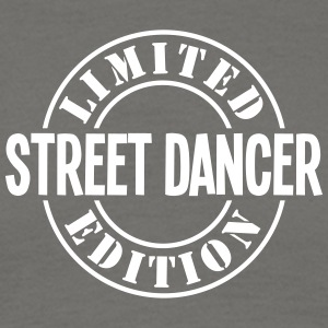 street dancer limited edition stamp - Men's T-Shirt