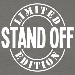 stand off limited edition stamp - Men's T-Shirt