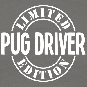 pug driver limited edition stamp - Men's T-Shirt