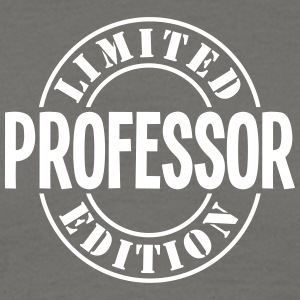 professor limited edition stamp - Men's T-Shirt