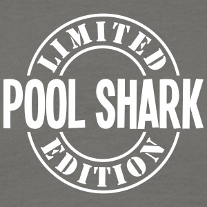 pool shark limited edition stamp - Men's T-Shirt