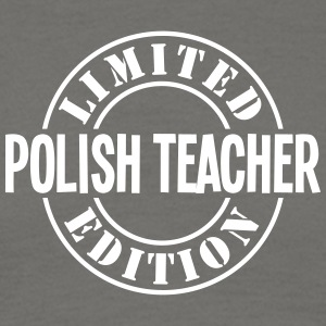polish teacher limited edition stamp cop - Men's T-Shirt