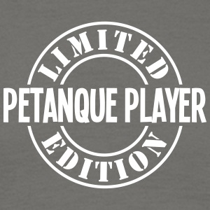 petanque player limited edition stamp co - Men's T-Shirt