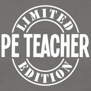 pe teacher limited edition stamp - Men's T-Shirt