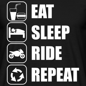 Eat,sleep,ride,repeat motorrad - Männer T-Shirt