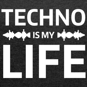 techno is my life house Club beat DJ Musik T-shirts - T-shirt med upprullade ärmar dam