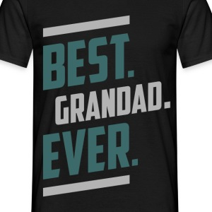 Best. Grandad. Ever. T-shirt - Men's T-Shirt