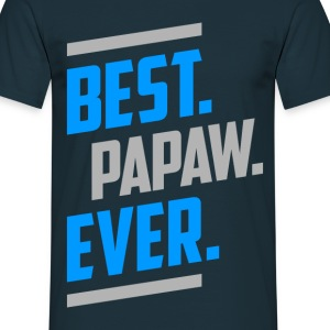 Best. Papaw. Ever. T-shirt - Men's T-Shirt