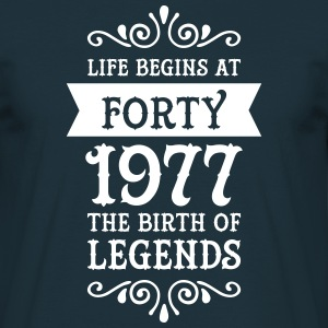 Birthday Design | Forty - 1977 The Birth Of Legend T-Shirts - Männer T-Shirt