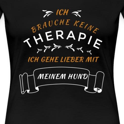 keine therapie lieber Hund T-Shirt Geschenk