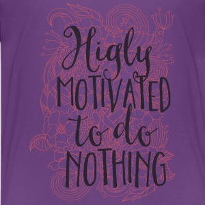 Highly motivated to do nothing- Motivation- Faul Skjorter - Premium T-skjorte for tenåringer