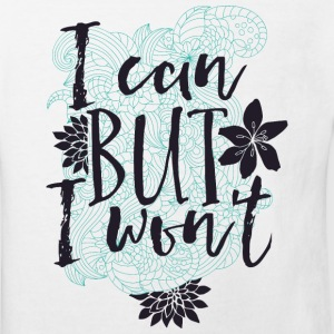 I can BUT I wont - however, do not want to  Shirts - Kids' Organic T-shirt