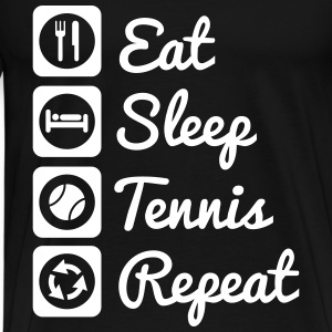 Eat,sleep,tennis,repeat tennis shirt - Men's Premium T-Shirt