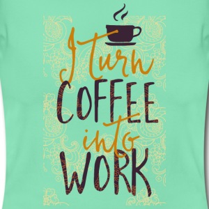 I coffee into work turn work coffee addicted T-Shirts - Women's T-Shirt