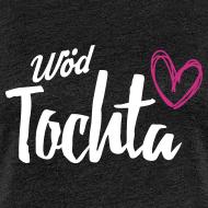 Motiv ~ Wöd Tochta