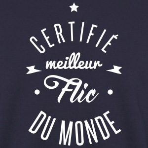 certifié meilleur flic Sweat-shirts - Sweat-shirt Homme