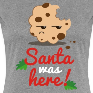 Heather grey Santa was here T-Shirts - Women's Premium T-Shirt