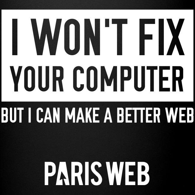 I won't fix your computer - Mug