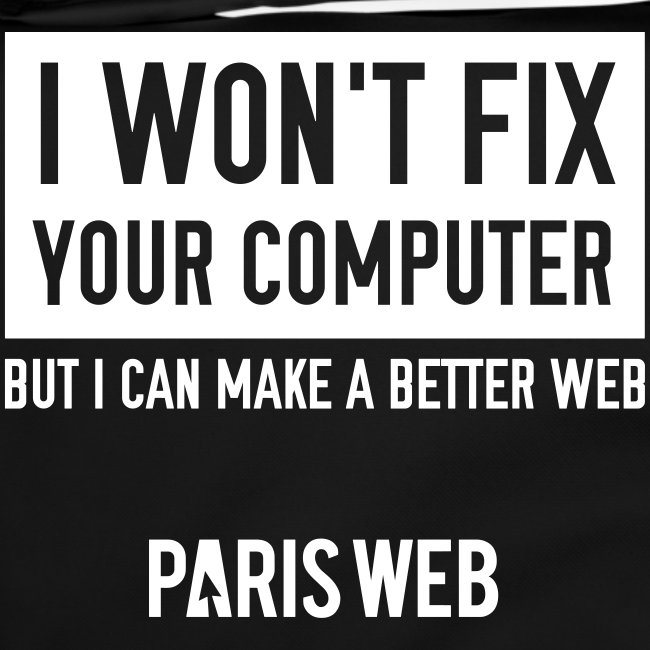 I won't fix your computer - Sac à bandoulière