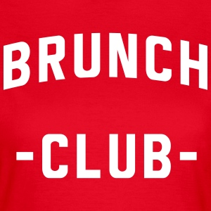 Brunch Club T-Shirts - Women's T-Shirt