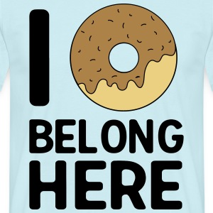 I donut belong here T-Shirts - Men's T-Shirt