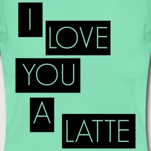 I love you a latte T-Shirts - Women's T-Shirt