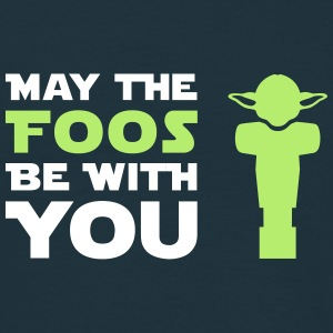 May the Foos be with you - Männer T-Shirt