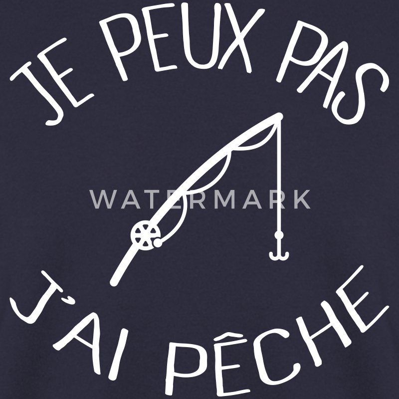 Je peux pas j'ai Pêche Sweat-shirts - Sweat-shirt Homme