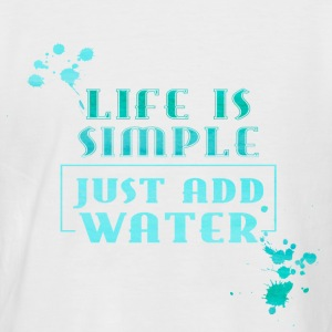 Life is simple just add Water- Sommer Meer Urlaub T-Shirts - Männer Baseball-T-Shirt