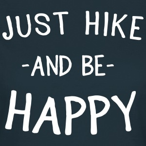Just hike and be happy T-Shirts - Women's T-Shirt