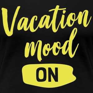 Vacation mood on T-Shirts - Women's Premium T-Shirt