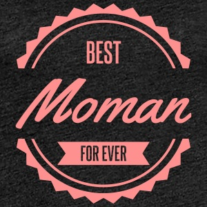 best moman maman mother Tee shirts - T-shirt Premium Femme