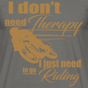 Riding Therapy - Männer T-Shirt