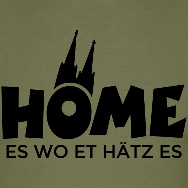 Home es wo et Hätz es (Schwarz) Kölsche Heimat - In Köln Zuhaus