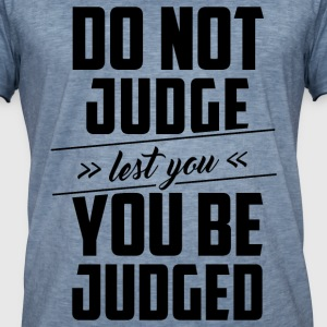 Do not judge T-Shirts - Männer Vintage T-Shirt