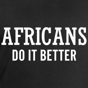 Africans do it better Hoodies & Sweatshirts - Men's Sweatshirt by Stanley & Stella