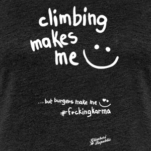 Climbing makes me happy ! - T-shirt Premium Femme