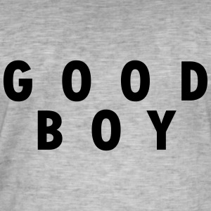 GOOD BOY T-Shirts - Men's Vintage T-Shirt