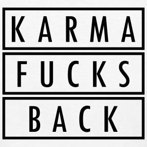 KARMA FUCKS BACK T-Shirts - Frauen Bio-T-Shirt