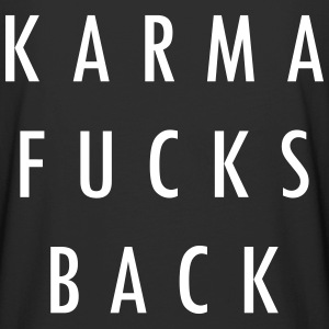 KARMA FUCKS BACK 3 Tee shirts - T-shirt long homme