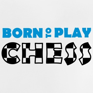 Born to play Chess Babytröjor - Baby-T-shirt