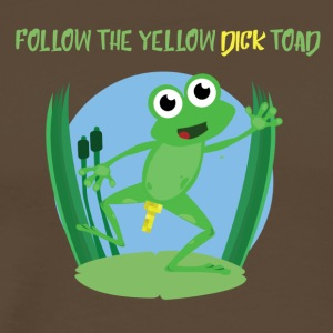 Follow the yellow dick toad - Men's Premium T-Shirt