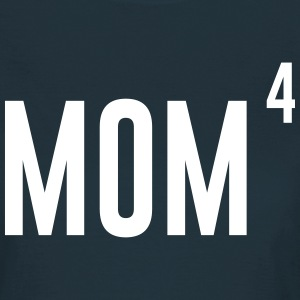 Mom of 4 T-Shirts - Women's T-Shirt