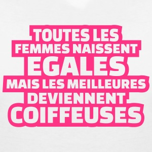 les meilleures deviennent coiffeuses Tee shirts - T-shirt col V Femme