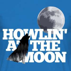 Howlin at the moon T-Shirts - Männer T-Shirt