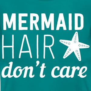 Mermaid hair don't care T-Shirts - Women's T-Shirt