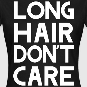 Long hair don't care T-Shirts - Women's T-Shirt