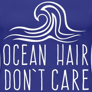 Ocean hair don't care T-Shirts - Women's Premium T-Shirt