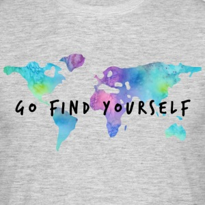 Go Find Yourself - Travel The World T-Shirts - Men's T-Shirt