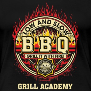 BBQ - Low and Slow - Grill it with Fire - Grill Academy - RAHMENLOS Geburtstag Geschenk T-Shirts - Frauen Premium T-Shirt